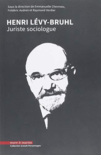 Henri Lévy-Bruhl juriste sociologue par Raymond Verdier
