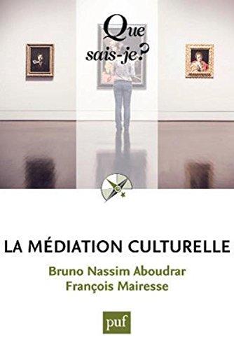La médiation culturelle par Bruno Nassi Aboudrar