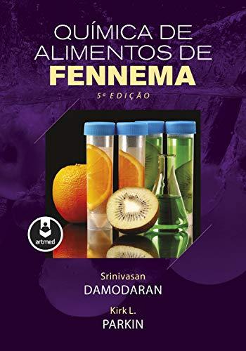 Química de Alimentos de Fennema (Portuguese Edition) eBook ...