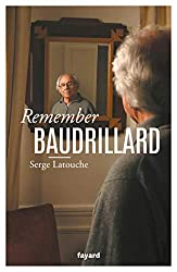 Remember Baudrillard (Essais) (French Edition)