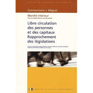 Libre circulation des personnes et des capitaux - Rapprochement des législations : Marché intérieur