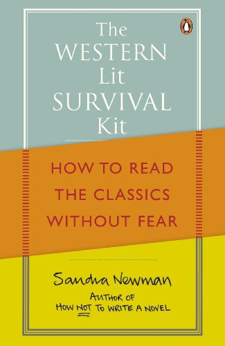 The Western Lit Survival Kit: How to Read the Classics Without Fear (English Edition)