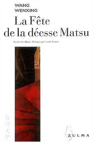 La Fête de la déesse Matsu