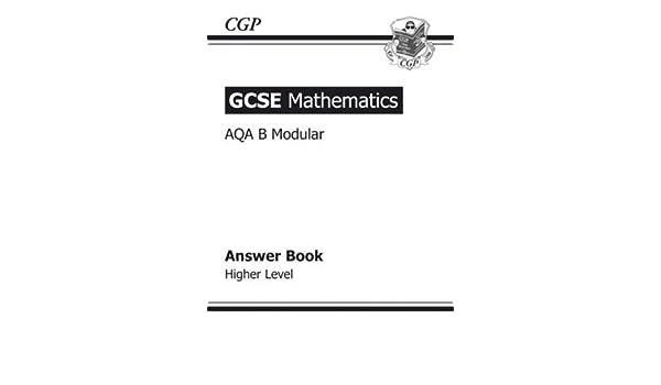 GCSE Mathematics AQA Modular The Workbook HIGHER LEVEL,CGP Books