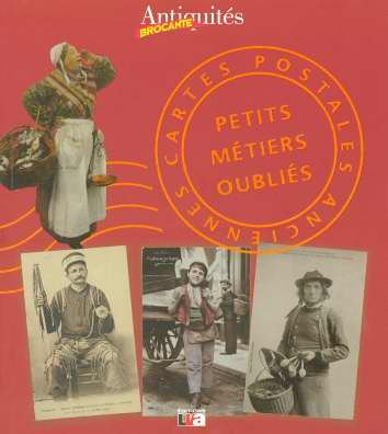 Cartes postales anciennes : Petits métiers oubliés