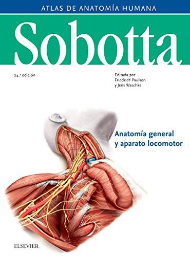 Sobotta. Atlas de anatomía humana vol 1 (24ª ed.): Anatomía general y aparato locomotor