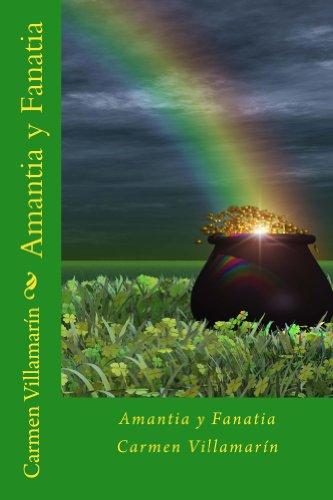 Descargar Libro Amantia y Fanatia de Carmen Villamarín