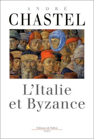 L'Italie et Byzance