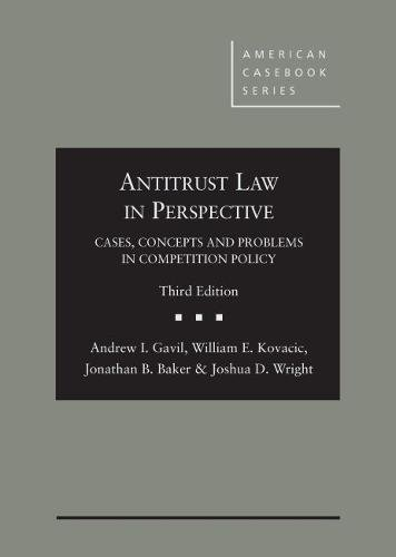 antitrust-law-in-perspective-cases-concepts-and-problems-in-competition-policy