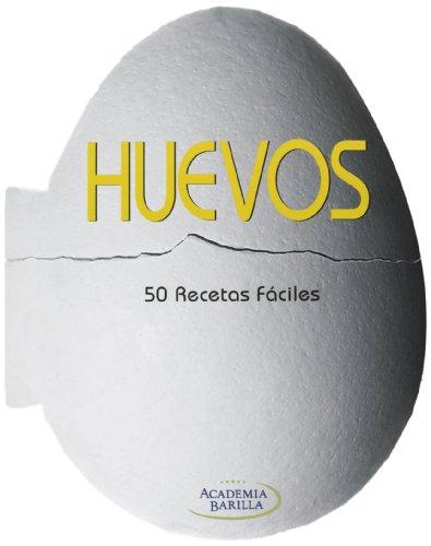 Huevos: 50 Recetas fáciles