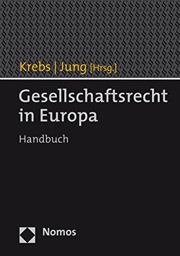 Gesellschaftsrecht in Europa: Handbuch