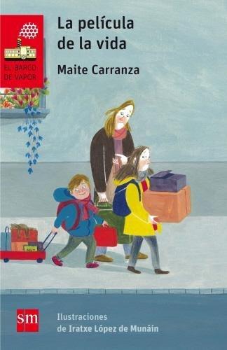 La película de la vida (El Barco de Vapor Roja) por Maite Carranza