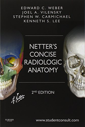 Netter's Concise Radiologic Anatomy: With STUDENT CONSULT Online Access, 2e (Netter Basic Science)