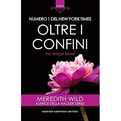 Oltre I Confini (The Bridge Series Vol. 3)