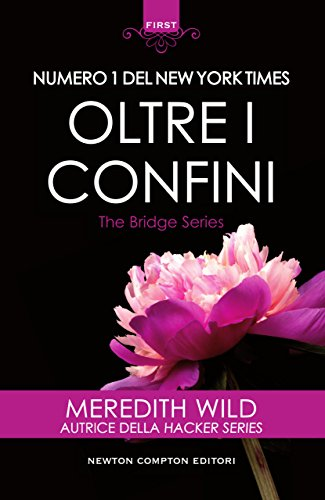 Oltre i confini (The Bridge Series Vol. 3) di [Wild, Meredith]