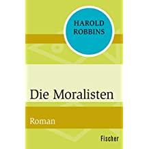 Die Moralisten: Roman