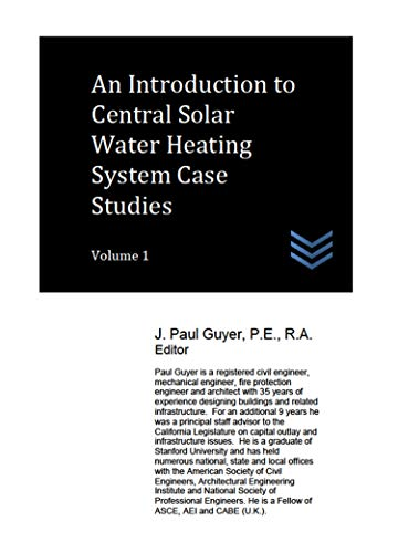 An Introduction to Central Solar Water Heating System Case Studies Volume 1 (English Edition) - Civil Management Engineering