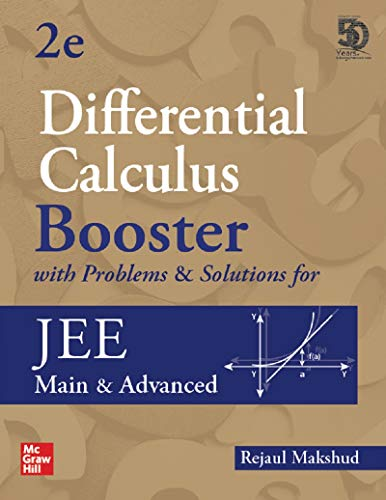 Differential Calculus Booster with Problems & Solutions for JEE Main and Advanced | Second Edition | Booster Series