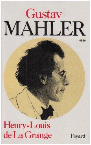 Vignette du document Gustav Malher : chronique d'une vie. 2, L'age d'or de Vienne