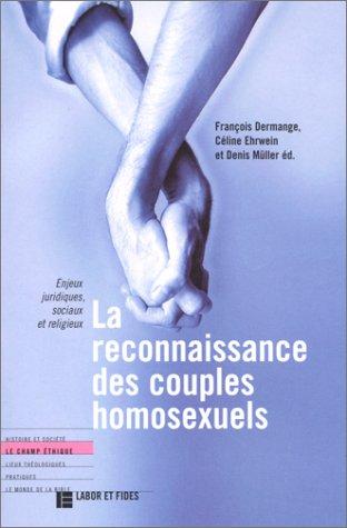 Reconnaissance des couples homosexuels