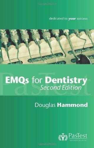 EMQs for Dentistry, Second Edition by Douglas Hammond ( 2011 )