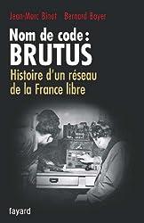 Nom de code : BRUTUS (Documents)