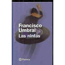 Las ninfas de Umbral, Francisco (2002) Tapa dura -- Premio Nadal 1975