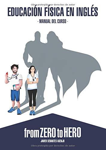 Educación Física en Inglés: From Zero to Hero - Manual del curso