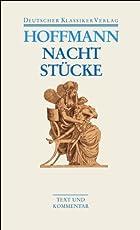 Nachtstücke / Klein Zaches genannt Zinnober / Prinzessin Brambilla / Werke 1816-1820 (Deutscher Klassiker Verlag im Taschenbuch, Band 36)