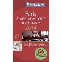 Paris 2014 MICHELIN Guide (Michelin Guides) by Michelin (2014-03-14)