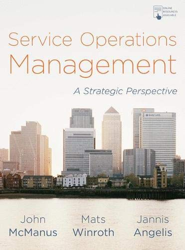 Service Operations Management: A Strategic Perspective