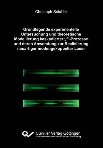 Grundlegende experimentelle Untersuchungen und theoretische Modellierung kaskadierter X(2)-Prozesse und deren Anwendung zur Realisierung neuartiger modengekoppelter Laser