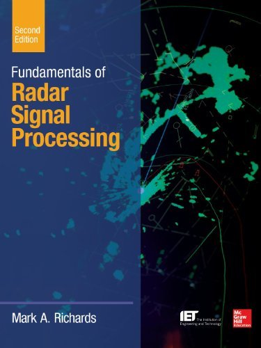 Fundamentals of Radar Signal Processing, Second Edition (McGraw-Hill Professional Engineering) by Mark A. Richards (2014-01-14)