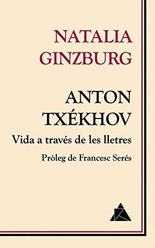 Anton Txékhov. Vida a través de les lletres (Àtic dels Llibres)