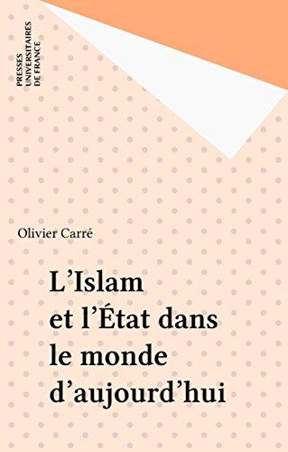 L'Islam et l'État dans le monde d'aujourd'hui