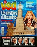 VSD N? 1079 du 30-04-1998 les mysteres d'alexandrie - la cite de cleopatre ressuscitee david ginola , le meilleur buteur du foot-business bonjour l'euro, jospin , aznar, blair, prodi de quelle europe revent-il
