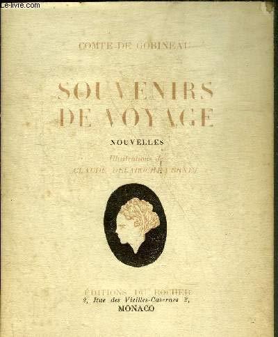 Souvenirs de voyage -Le mouchoir rouge (Céphalonie) -Akrivie Phrangopoulo (Naxie) -La chasse au caribou (Terre-Neuve).