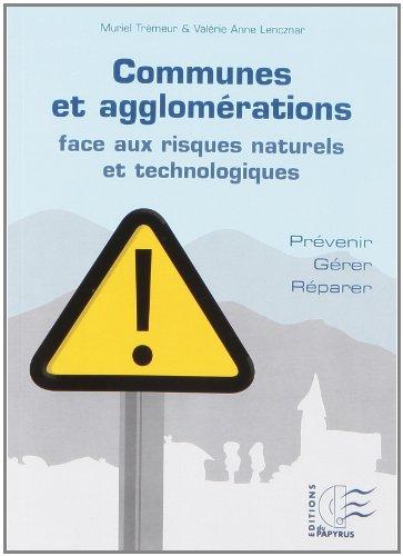 Communes et agglomrations face aux risques naturels et technologiques