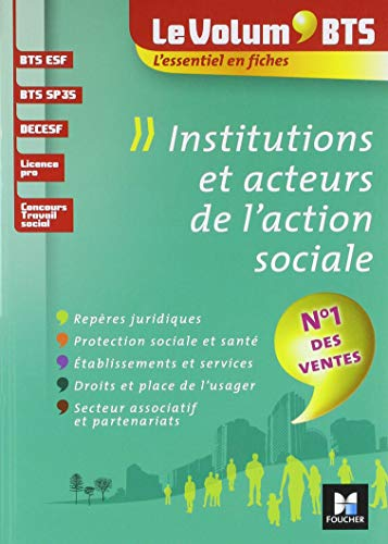 Le Volum' BTS - Institutions et acteurs de l'action sociale - 4e édition - Révision par Marie-Christine Parriat-Sivré