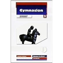 Gymnasion. Versioni greche. Per il biennio del Liceo classico. Con espansione online: 2