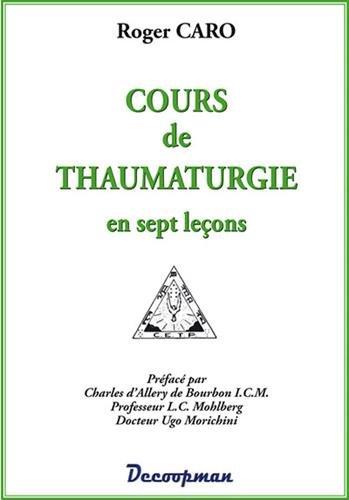 Cours de thaumaturgie en sept leçons