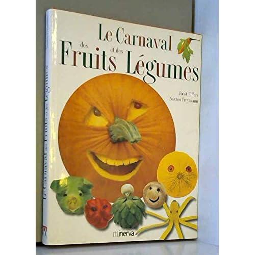 Le Carnaval des fruits et des légumes