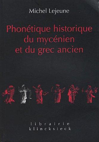 Phonétique historique du mycénien et du grec ancien par Michel Lejeune