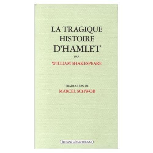 La Tragique histoire d'Hamlet