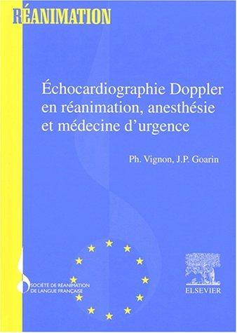 Echocardiographie Doppler en réanimation, anesthésie et médecine d'urgence