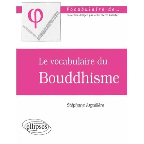 Le vocabulaire du Bouddhisme