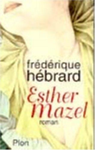 "<a href=""/node/687"">Esther Mazel</a>"