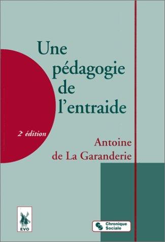 UNE PEDAGOGIE DE L'ENTRAIDE. 2ème édition