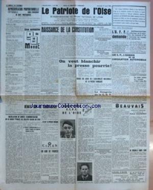 PATRIOTE DE L'OISE (LE) [No 164] du 17/04/1946 - REPRESENTATION PROPORTIONNELLE INTEGRALE SANS PANACHABE NI VOTE PREFERENTIEL - UNE SEMAINE 8 AVRIL DU 14 AVRIL MONDE - L'APPEL DE LA CLASSE 1946 - DEBATS SUR LA CONSTITUTION - INSTALLATION DU CONSEIL D'ADMINISTRATION DE LA CAISSE PRIMAIRE DE SECURITE SOCIALE DE CREIL - NAISSANCE DE LA CONSTITUTION - RELEVEMENT DU MAXIMUM DES DEPOTS DANS LES CAISSES D'EPARGNE ÔÇô UN AMI DE FRANCO PAR LA FLECHE ÔÇô A SAINTINES 40 MILLIONS D'ALLUMETTES FLAMBENT - ON