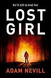 Lost Girl by Adam Nevill (2015-10-22)